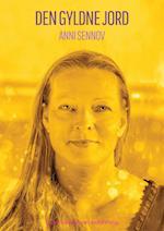 Den gyldne jord af Anni Sennov