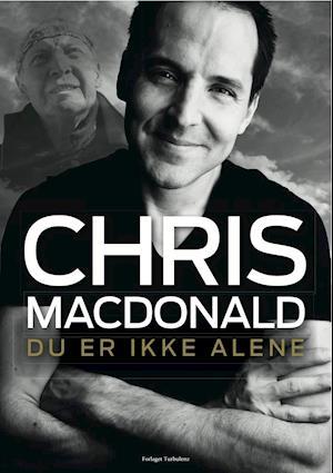 Rask Få Du er ikke alene af Chris MacDonald som Indbundet bog på dansk FS-15