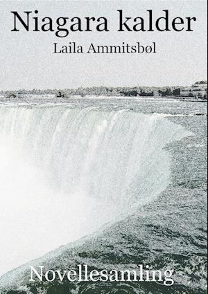 Niagara kalder af Laila Ammitsbøl