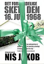 Det forfærdelige skete den 16. juli 1968 GAVEBOG