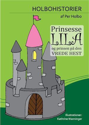 Prinsesse Lila og Prinsen på Den Vrede Hest