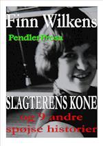 SLAGTERENS KONE og 9 andre historier (Pendlerprosa)