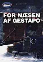 For næsen af Gestapo (Sabotørslottet, nr. 6)