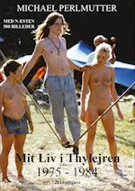 Mit liv i Thylejren