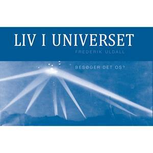 Bog, indbundet Liv i universet af Frederik Uldall
