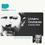 Livsens Ondskab af Gustav Wied