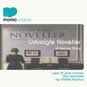 Udvalgte noveller af Herman Bang