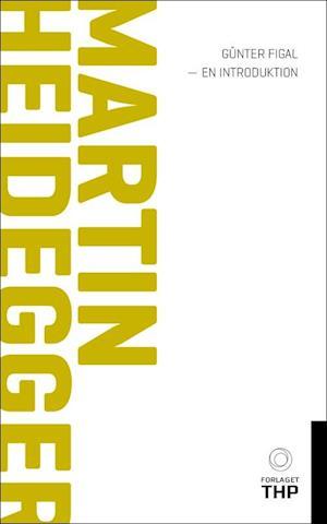 Bog, paperback Martin Heidegger - en introduktion af Günter Figal