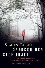 Drengen der slog ihjel af Simon Lelic