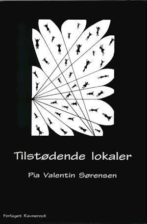 Bog hæftet Tilstødende lokaler af Pia Valentin Sørensen