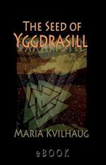 The seed of Yggdrasill af Maria Kvlhaug