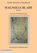 Magnolia Blade af Mary Weston Fordham