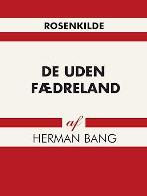 De uden fædreland af Herman Bang