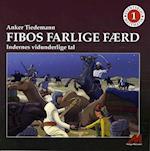 Fibos farlige færd af Anker Tiedemann