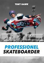 Professionel skateboarder (En sand historie fra drengeværelset)