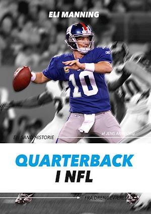Bog hæftet Quarterback i NFL af Jens Arnborg