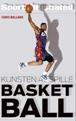 Kunsten at spille basketball