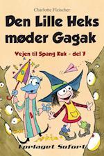 Den lille Heks møder Gagak (Vejen til Spang Kuk, nr. 7)