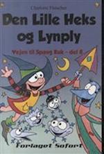 Den lille Heks og Lynply (Vejen til Spang Kuk, nr. 8)