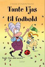 Tante Fjas til fodbold - Tante Fjas slår næsen