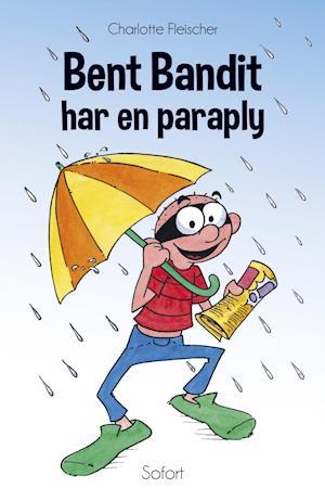Bog, hæftet Bent Bandit har en paraply. af Charlotte Fleischer