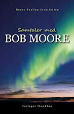 Samtaler med Bob Moore
