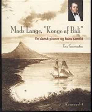 """Mads Lange, """"konge af Bali"""""""