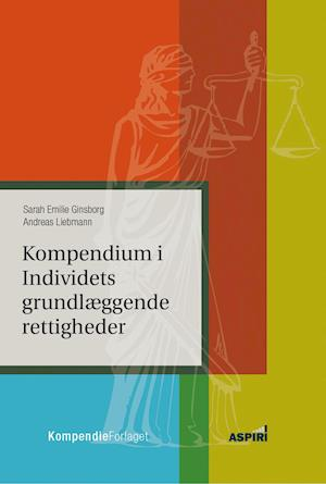 Bog, hæftet Kompendium i individets grundlæggende rettigheder af Andreas Liebmann, Sarah Emilie Ginsborg