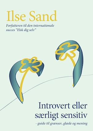 Bog, hæftet Introvert eller særligt sensitiv af Ilse Sand