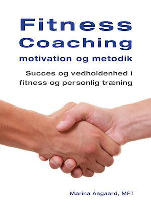 Fitness coaching -  motivation og metodik