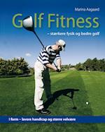 Golf fitness. af Marina Aagaard