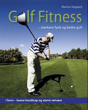 Golf fitness af Marina Aagaard