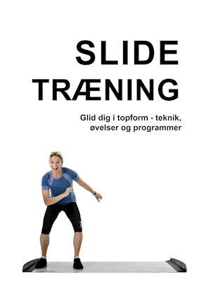 Slide træning Glid dig i topform