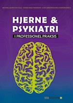 Hjerne & psykiatri - i professionel praksis