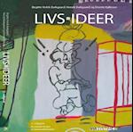 Livs-ideer af Dorete Kallesøe, Safet Bektovic, Michael Böss