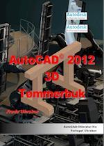 AutoCAD 2012 3D Tømmerbuk (AutoCAD 2012)