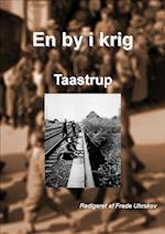 En by i krig - Taastrup (En by i krig)