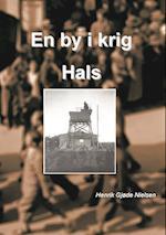 En by i krig - Hals (En by i krig, nr. )