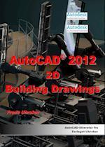 AutoCAD 2012 - 2D Building Drawings (AutoCAD)