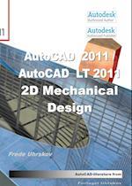 AutoCAD 2011 / AutoCAD LT 2011 - 2D Mechanical Design (AutoCAD)