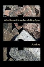 What Keeps a Stone from Falling Apart