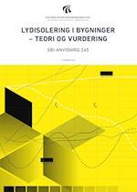 Lydisolering i bygninger - teori og vurdering (SBi anvisning 245)