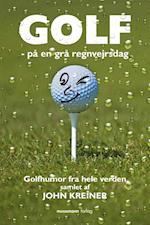 Golf – på en grå regnvejrsdag