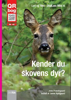 Kender du skovens dyr? Læs med lyd af John Præstegaard