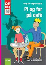 Pi og far på cafe (DigiLæs Lydret, nr. 5)