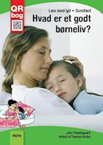 Hvad er et godt børneliv - Læs med lyd Sundhed (Sundhed)
