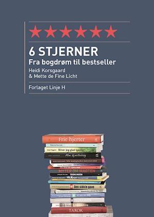 Bog, hæftet 6 stjerner af Mette de Fine Licht, Heidi Korsgaard