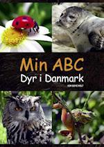 Min ABC - dyr i Danmark (Min ABC)
