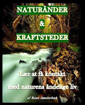 Naturånder & Kraftsteder - lær at få kontakt med naturens åndelige liv