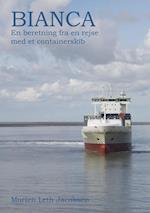 Bianca - en beretning om en rejse på et containerskib